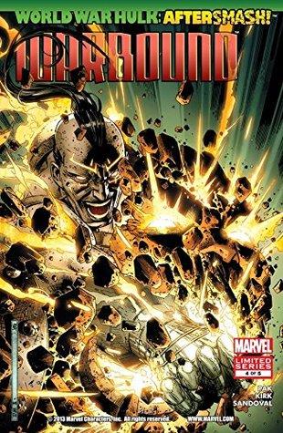 World War Hulk Aftersmash: Warbound #4
