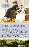 Miss Darcy's Companion: A Pride & Prejudice Variation (Pemberley Departures, #2)