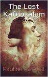 The Lost Kafoozalum [Illustrated edition]