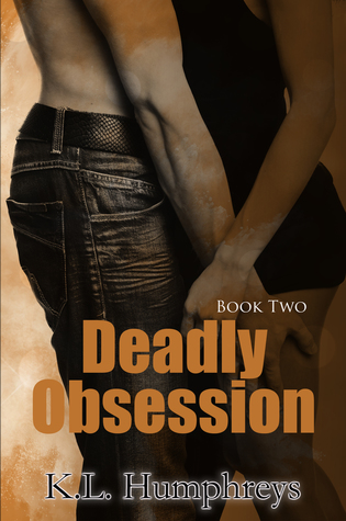 Deadly Obsession (Deadly #2)