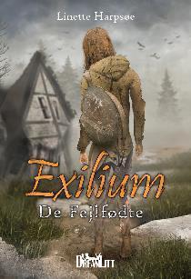De Fejlfødte (Exilium, #1)
