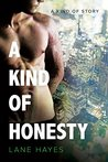 A Kind of Honesty (A Kind of Stories #3)