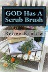 GOD Has A Scrub B...