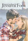Half-Shelled Heart (Oyster Cove #2)