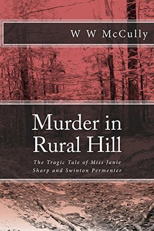 Murder in Rural Hill: The Tragic Tale of Miss Janie Sharp and Swinton Permenter