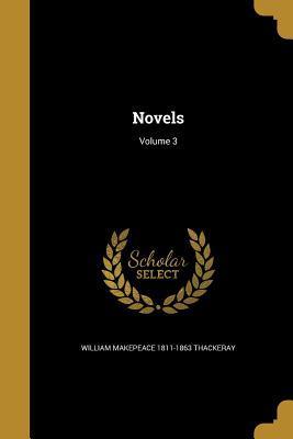 Novels; Volume 3