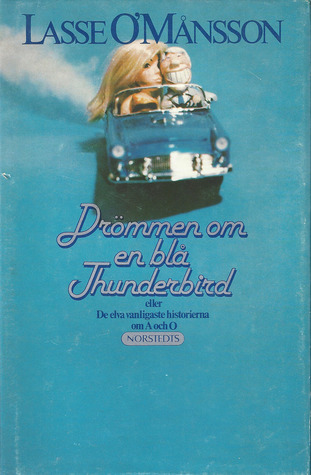 Drömmen om en blå Thunderbird