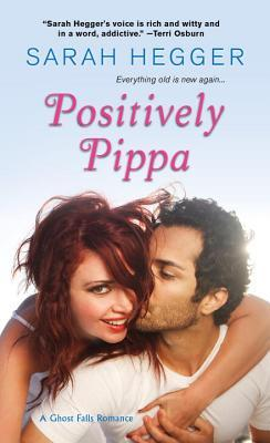 Positively Pippa (Ghost Falls, #1)