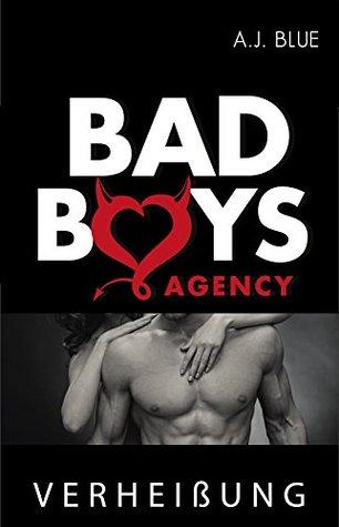 BAD BOYS AGENCY - Verheißung (Bad boys agency, #3)