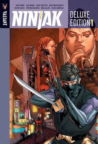 Ninjak: Deluxe Edition, Book 1
