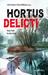 Hortus Delicti: Vom Park in den Sarg. 21 Rhein-Main-Krimis