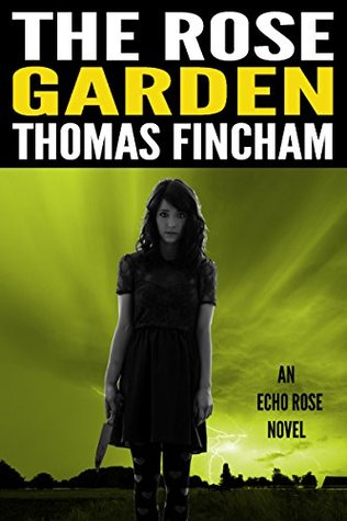 The Rose Garden (Echo Rose, #1)
