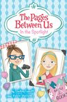 In the Spotlight (The Pages Between Us, #2)