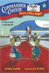 Have a Mice Flight! by Lindsey Leavitt