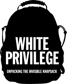 white privilege unpacking the invisible backpack by peggy mcintosh