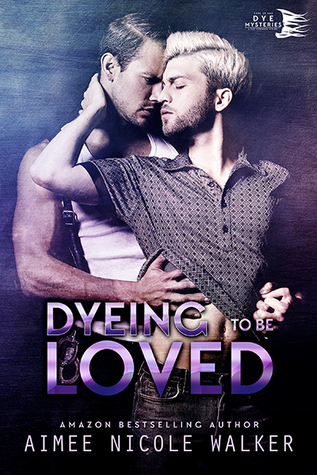Book Review: Dyeing to be Loved (Curl Up and Dye Mysteries #1) by Aimee Nicole Walker