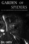 Garden of Spiders Volume 1 by Quil Carter
