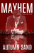 Mayhem (A Twisted Hearts Love Story, #2)