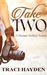 Take Two (A Picture Perfect Novel)