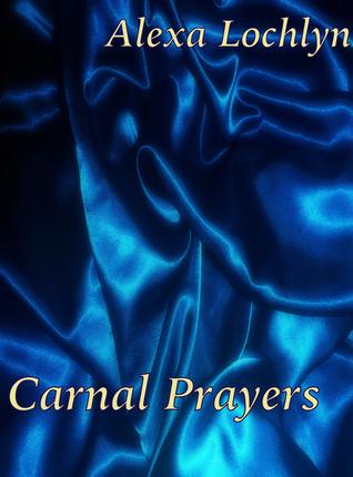Carnal Prayers