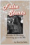 False Starts by Ken La Salle