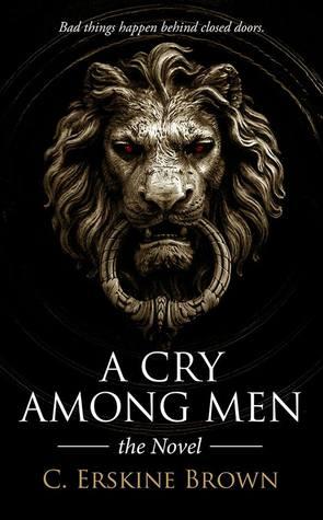 A Cry Among Men