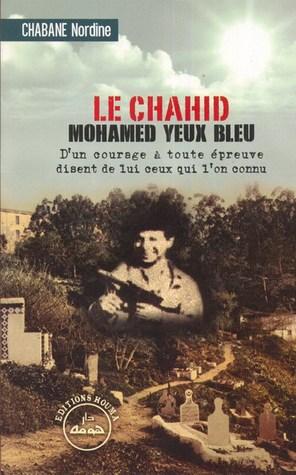 Le chahid Mohamed Yeux Bleu