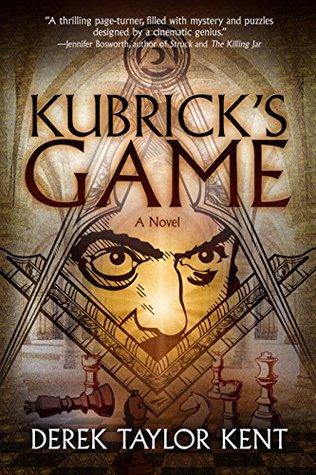 Kubrick's Game by Derek Taylor Kent