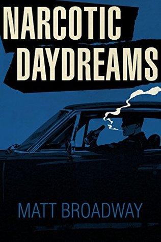 Narcotic Daydreams