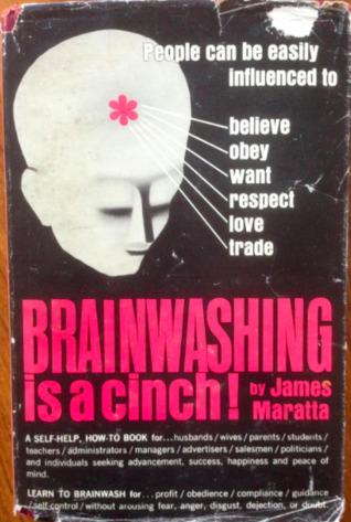 Brainwashing Is A Cinch!