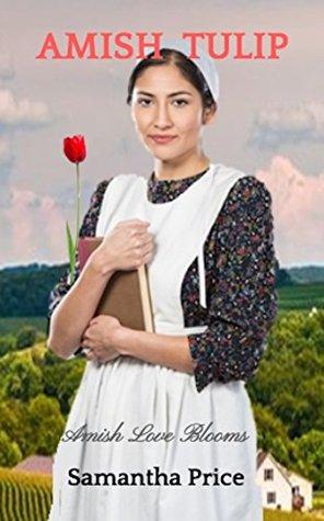 Amish Tulip (Amish Love Blooms #2)