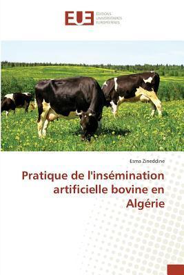 Pratique de Linsa(c)Mination Artificielle Bovine En Alga(c)Rie por Zineddine Esma