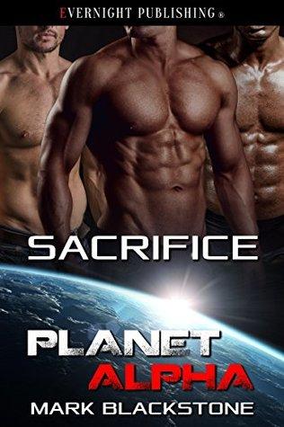 Sacrifice (Planet Alpha #14)