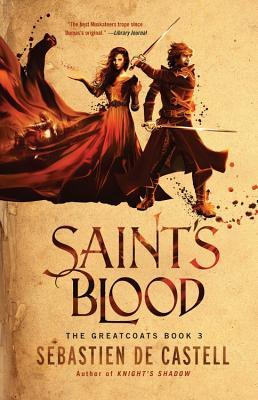 Saint's Blood (Greatcoats, #3)