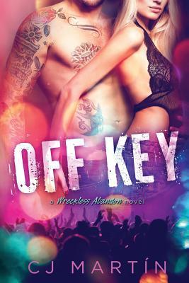 Off Key: A Wreckless Abandon Novel