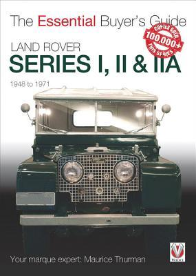 Land Rover Series I, II & IIA por Maurice Thurman