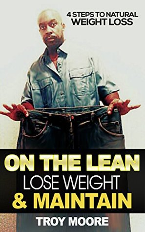 On The Lean: Lose Weight & Maintain