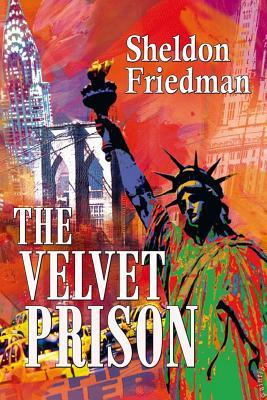 The Velvet Prison