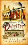 Death Comes to Lynchester Close (Lord Francis Powerscourt, #14)