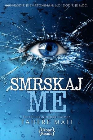 Smrskaj me (Shatter Me, #1)