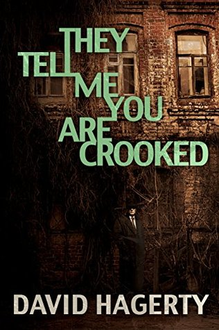 They Tell Me You Are Crooked (Duncan Cochrane Book 2)