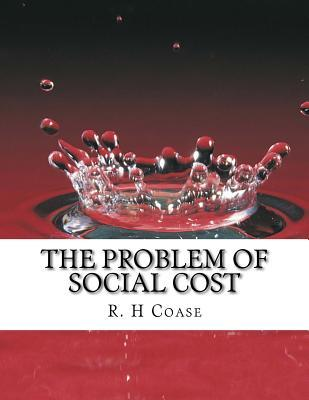 The Problem of Social Cost