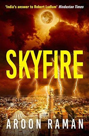 Skyfire by Aroon Raman