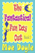The Fantastical Fun Day Out (The Children's Collection, Book 1).