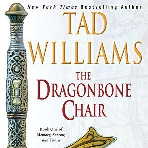 The Dragonbone Chair(Memory, Sorrow, and Thorn 1)