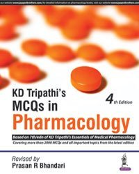 KD Tripathi's MCQs in Pharmacology