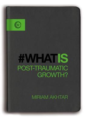 #WhatIs Post-Traumatic Growth?