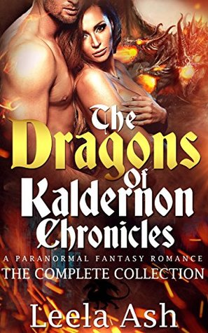 The Dragons of Kaldernon Chronicles Complete Series