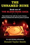 The Unnamed Rune: Fate stained him with the mark of doom...Destiny endowed him with the power to prevail (The Blood-Rune Saga Book 1)
