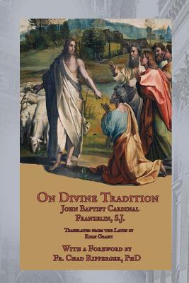 On Divine Tradition: de Divina Traditione (ePUB)
